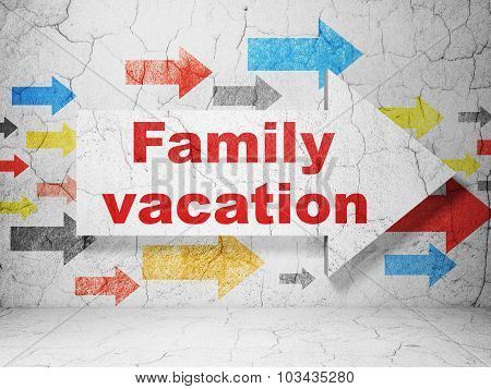 Tourism concept: arrow with Family Vacation on grunge wall background