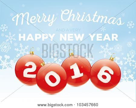 Merry Christmas and Happy New Year 2016 Greeting Card Vector Illustration With Baubles and Snow Flakes