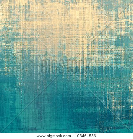 Colorful designed grunge background. With different color patterns: yellow (beige); blue; gray; cyan