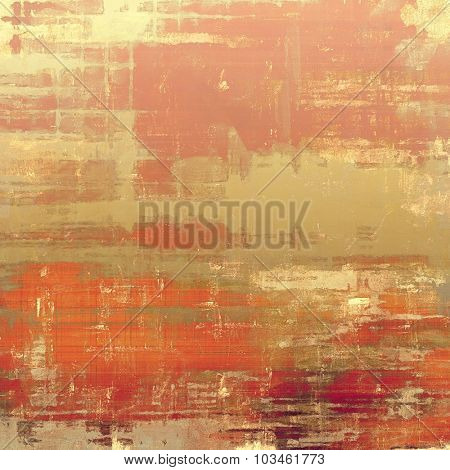 Dirty and weathered old textured background. With different color patterns: yellow (beige); brown; pink; red (orange)