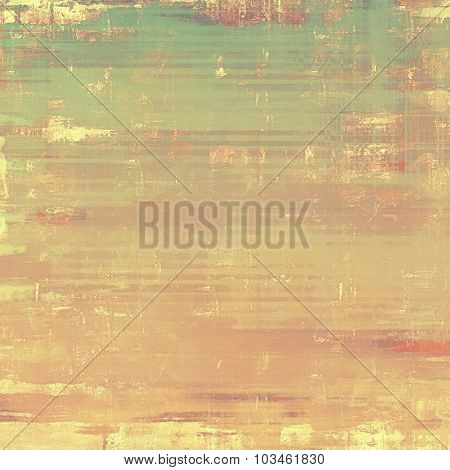 Retro background with old grunge texture. With different color patterns: yellow (beige); brown; pink; green