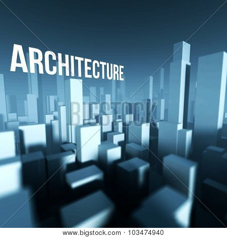 Architecture In 3D Model Of City Downtown, Architectural Creative Concept