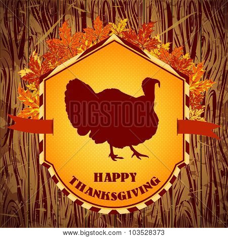 Happy Thanksgiving day. Vintage hand drawn vector illustration with turkey and autumn leaves on wood