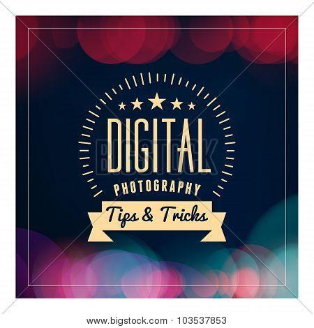 Photography Logo Design Template. Retro Vector Badge.  Digital Photography. Tips And Tricks