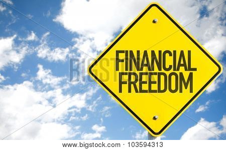 Financial Freedom sign with sky background
