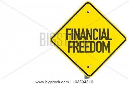 Financial Freedom sign isolated on white background