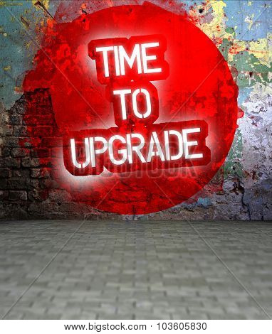 Graffiti Wall Withtime To Upgrade Message, Urban Art