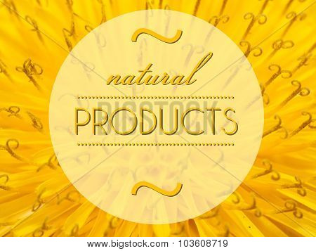 Natural Products With Flower Macro Background