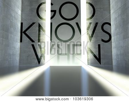 God Knows When Slogan On Wall In Modern Interior