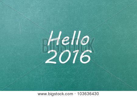 Green Blackboard Wall Texture With A Word Hello 2016