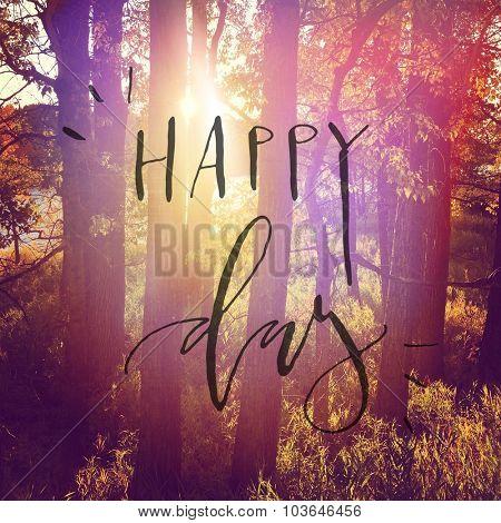 Inspirational Typographic Quote - Happy Day