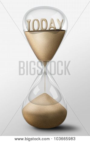 Hourglass With Today Made Of Sand. Concept Of Time Passing