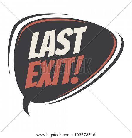 ast exit retro speech bubble