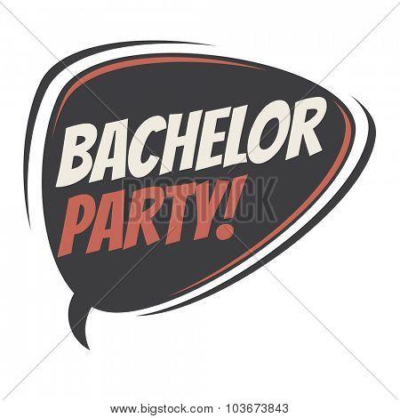 bachelor party retro speech bubble