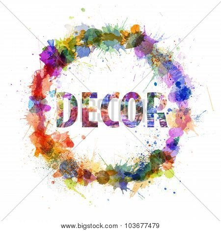 Decor Concept, Watercolor Splashes As A Sign