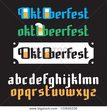 Oktoberfest lettering. Modern Gothic Style Fonts. Oktoberfest beer festival