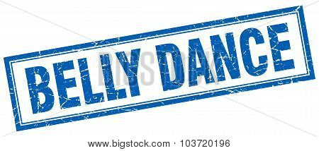 Belly Dance Blue Square Grunge Stamp On White