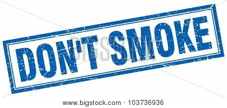 Don't Smoke Blue Square Grunge Stamp On White