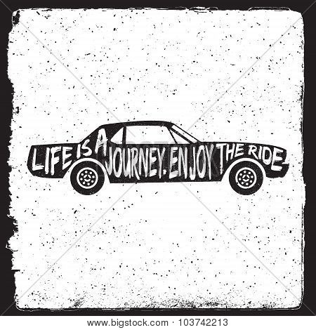 Hand Drawn Travel Inspirational Quote, Typography Poster With Car Silhouette