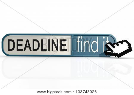 Deadline Word On The Blue Find It Banner