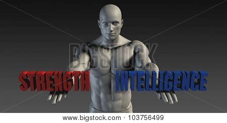 Strength or Intelligence as a Versus Choice of Different Belief