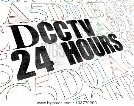 Privacy concept: CCTV 24 hours on Digital background
