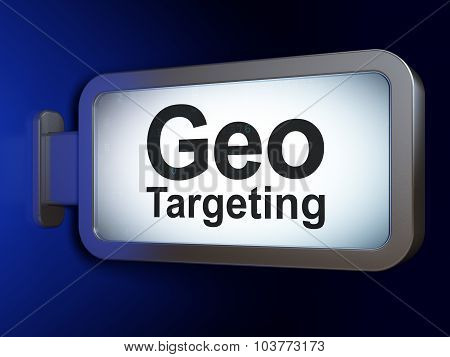 Business concept: Geo Targeting on billboard background