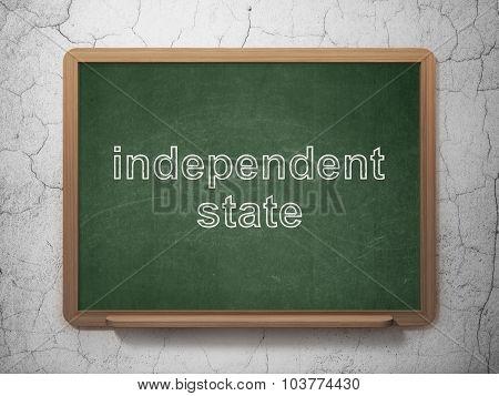 Politics concept: Independent State on chalkboard background