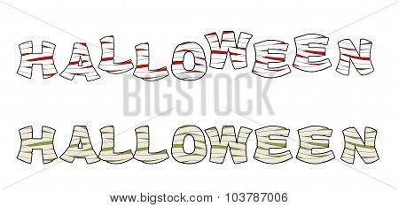 Halloween Mummy Text. Letters Wrapped Medical Bandages. Egyptian Zombie Text.