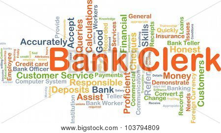Background concept wordcloud illustration of bank clerk