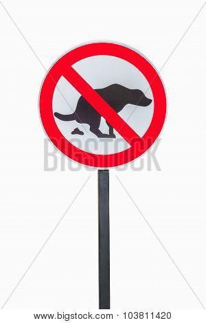 No Dog Shit Sign Isolated On White Background