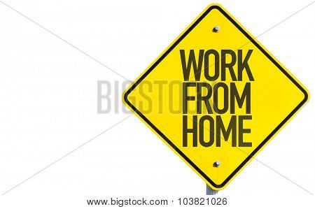 Work From Home sign isolated on white background