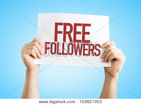 Free Followers placard with blue background