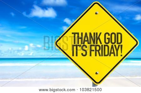 Thank God It's Friday sign with beach background