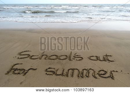 School's Out for Summer in sand writing