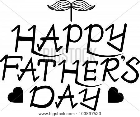 Happy father's day hand lettering handmade calligraphy. Vector.