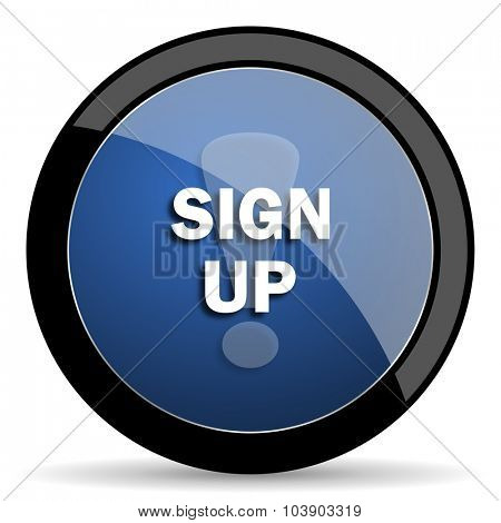 sign up blue circle glossy web icon on white background, round button for internet and mobile app