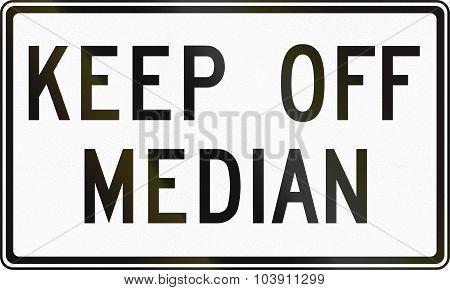 Keep Off Median In Canada