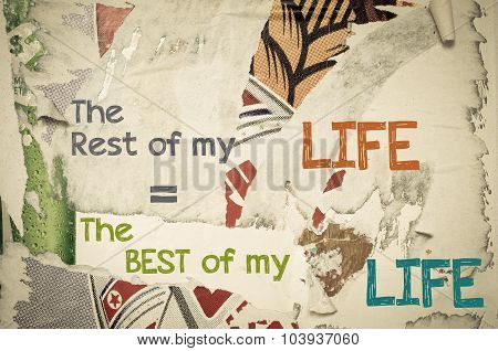Inspirational Message - The Rest Of My Life Is The Best Of My Life