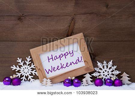 Purple Christmas Decoration, Snow, Happy Weekend