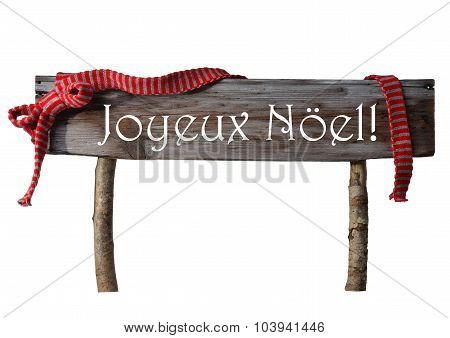 Isolated Sign Joyeux Noel Mean Merry Christmas, Red Ribbon