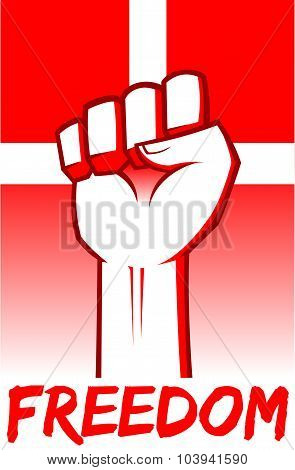Freedom Clenched Fist With Denmark Flag Background
