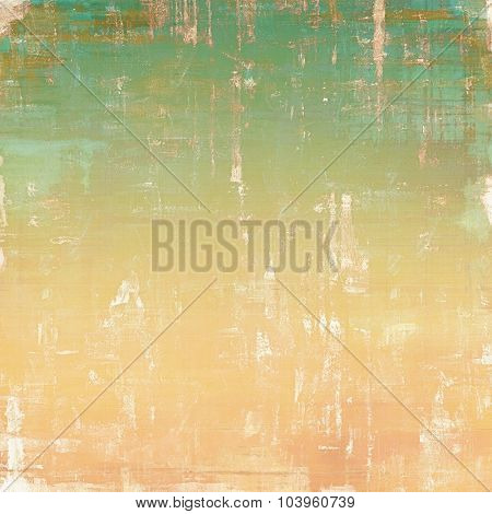 Abstract old background with rough grunge texture. With different color patterns: yellow (beige); brown; green; cyan