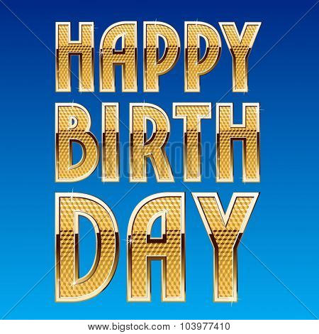 Happy birthday vector card with  rich shining golden font
