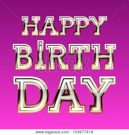 Happy birthday vector card with girly glamour font