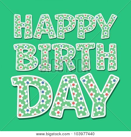 Happy birthday vector card with green floral font