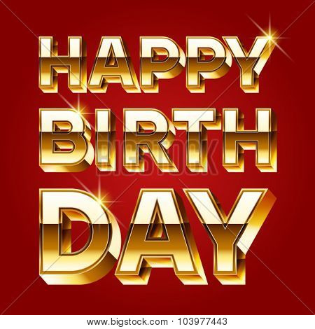 Happy birthday vector card with luxury gold 3D font