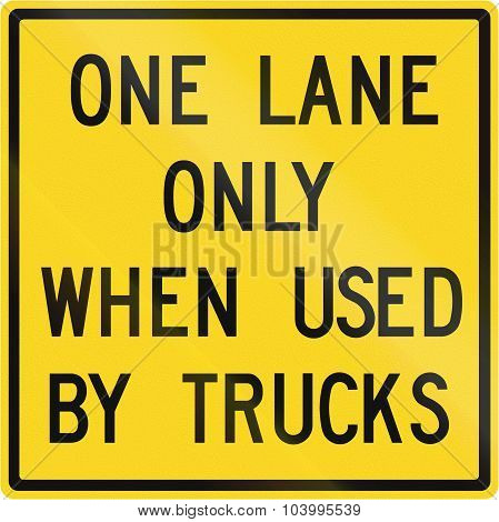 One Lane Only When Used By Trucks In Canada