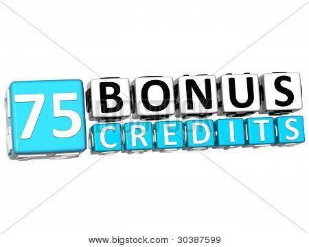 3D Get 75 Bonus Credits Block Letters