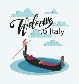Welcome To Italy, To Venice. Venetian Gondola And Gondolier. Invitation To Travel To Italy. poster